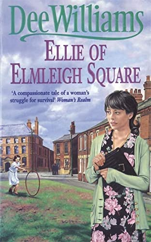 9780747253075: Ellie of Elmleigh Square: An engrossing saga of love, hope and escape