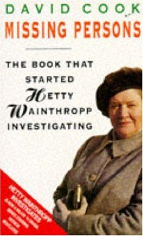 9780747253464: Missing Persons (Hetty Wainthropp investigating)