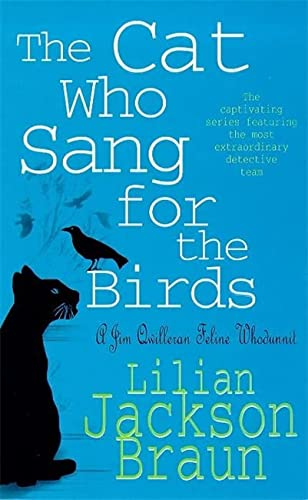 9780747253921: The Cat Who Sang for the Birds (The Cat Who... Mysteries, Book 20): An enchanting feline whodunit for cat lovers everywhere
