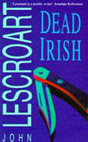 9780747254317: Dead Irish