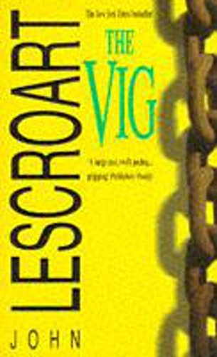 9780747254324: The Vig (Dismas Hardy, Book 2)