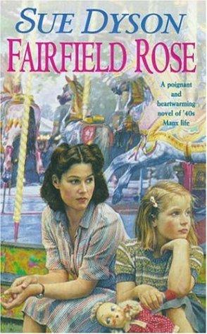 9780747254515: Fairfield Rose