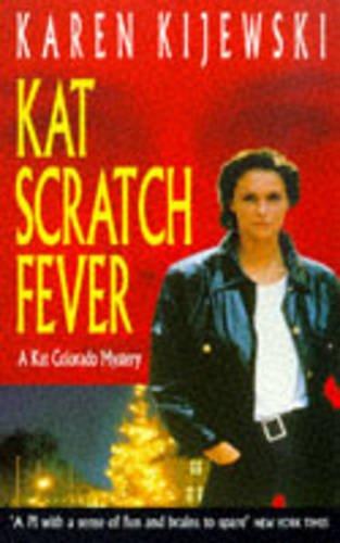 9780747254751: Kat Scratch Fever (A Kat Colorado mystery)