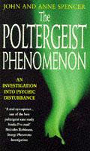 9780747254928: The Poltergeist Phenomenon: An Investigation into Psychic Disturbance