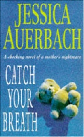 9780747255062: Catch Your Breath
