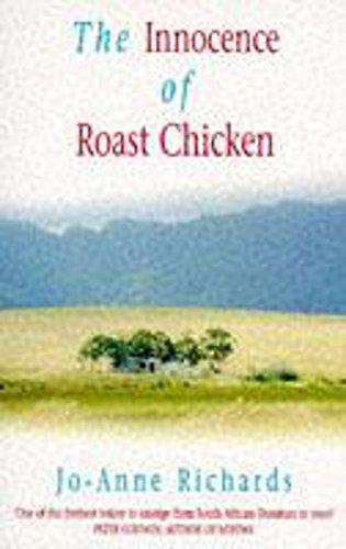 9780747255208: The Innocence of Roast Chicken