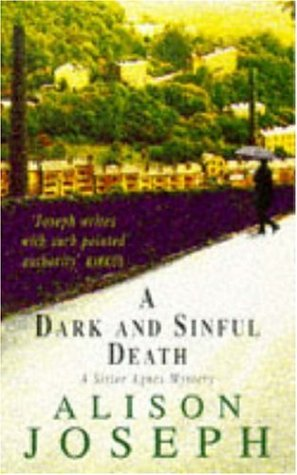 9780747255857: A Dark and Sinful Death (A Sister Agnes Mystery)
