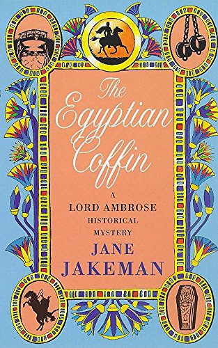 The Egyptian Coffin (Lord Ambrose Historical Mysteries): Jakeman, Jane