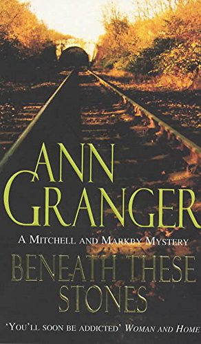 9780747256434: Beneath these Stones (Mitchell & Markby 12): A murderous English village crime novel (A Mitchell & Markby Mystery)