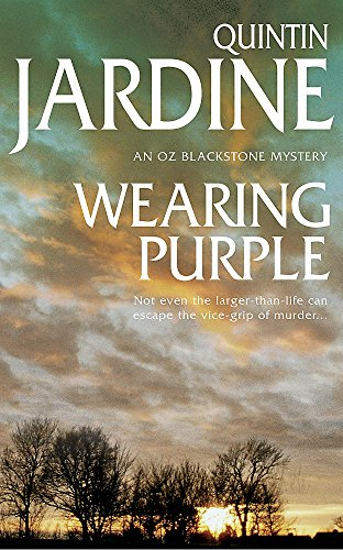 9780747256663: Wearing Purple (Oz Blackstone series, Book 3): This thrilling mystery wrestles with murder and deadly ambition