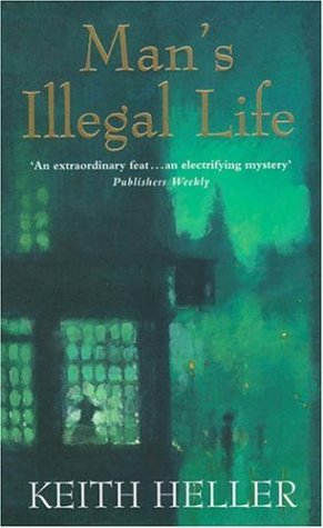 9780747256854: Mans Illegal Life