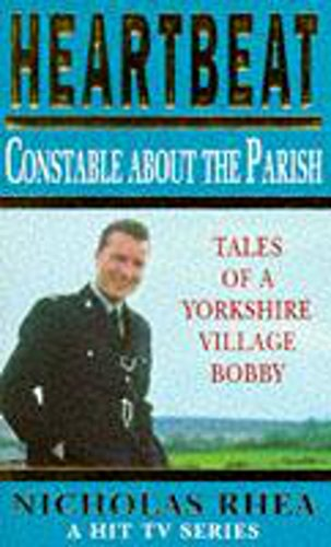 9780747257127: Heartbeat: Constable About the Parish