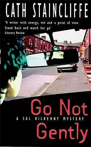 9780747257325: Go Not Gently