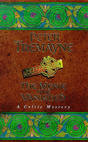 9780747257813: The Monk Who Vanished (A Sister Fidelma Mystery: A Celtic Mystery)