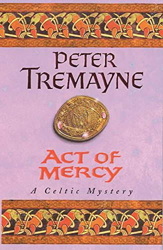 9780747257820: Act of Mercy (Sister Fidelma Mysteries Book 8)