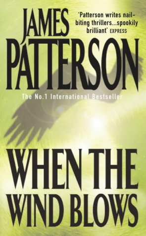 When the Wind Blows: James Patterson