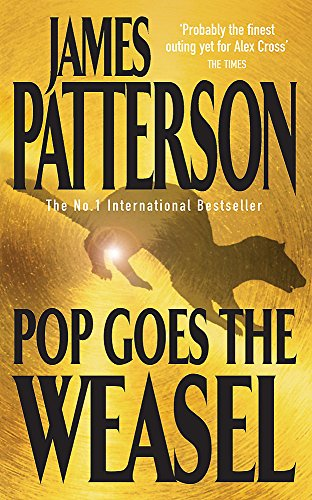 9780747257905: Pop Goes the Weasel (Alex Cross)