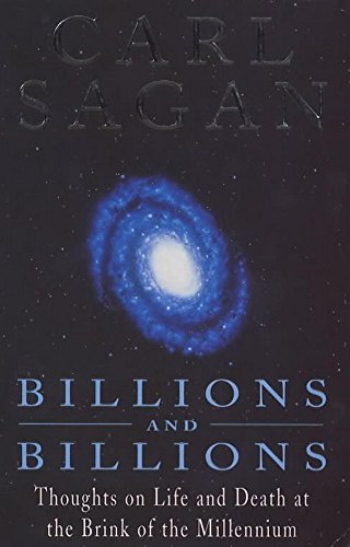 9780747257929: Billions and Billions: Thoughts on Life and Death at the Brink of the Millennium