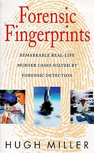 Forensic Fingerprints: Miller, Hugh