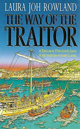 9780747258025: The Way of the Traitor (Featuring Sano Ichiro)
