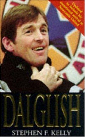 9780747258421: Dalglish
