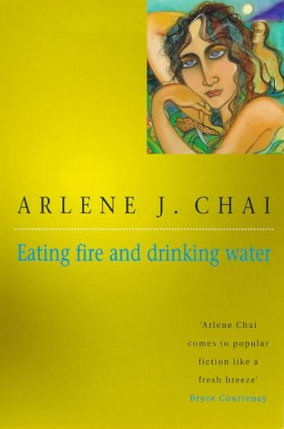 9780747258605: Eating Fire and Drinking Water