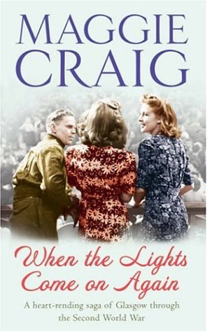 When the Lights Come on Again: Maggie Craig