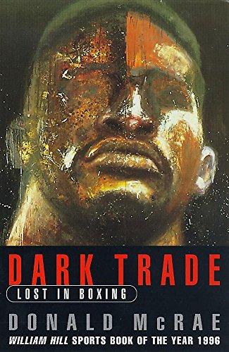 9780747258698: Dark Trade: Lost in Boxing