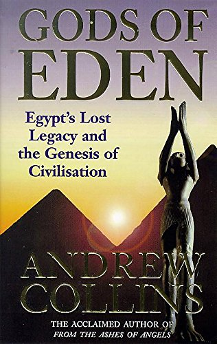 9780747258995: Gods of Eden: Egypt's Lost Legacy and the Genesis of Civilisation
