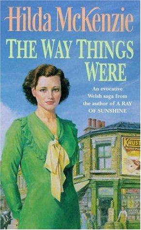 The Way Things Were: McKenzie, Hilda