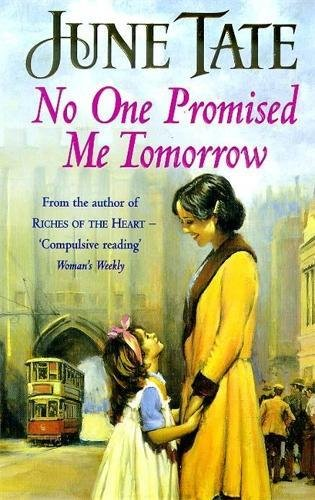9780747259107: No One Promised Me Tomorrow: A compelling saga of motherhood, love and secrets
