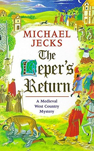 The Leper's Return (Knights Templar) (0747259518) by Michael Jecks