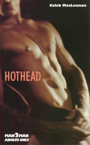 9780747259541: Hothead