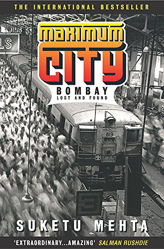 9780747259695: Maximum City: Bombay Lost and Found
