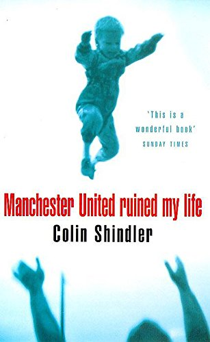 9780747259831: Manchester United Ruined My Life