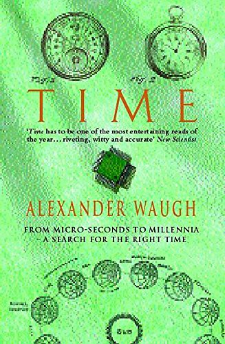 9780747259886: Time: From Micro-seconds to Millennia - the Search for the Right Time