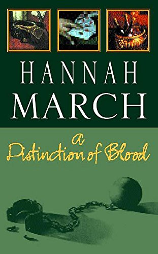 A Distinction of Blood: March, Hannah