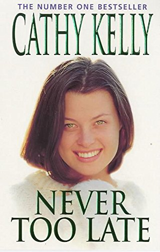 Never Too Late: Kelly, Cathy