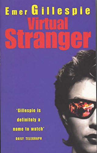 Virtual Stranger: Gillespie, Emer