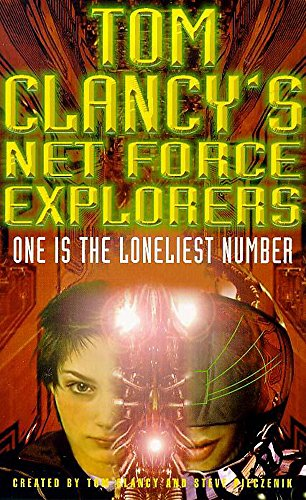 9780747261452: ONE IS THE LONELIEST NUMBER (TOM CLANCY'S NET FORCE EXPLORERS)