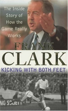 9780747261643: Kicking with Both Feet: The Inside Story of How the Game Really Works