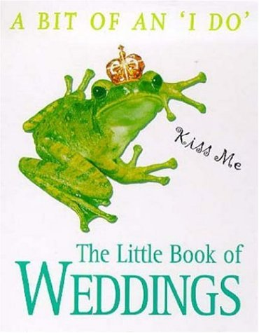 9780747261728: The Little Book of Weddings