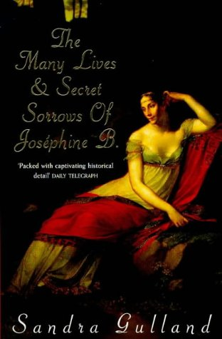 9780747261896: The Many Lives and Secret Sorrows of Josephine B