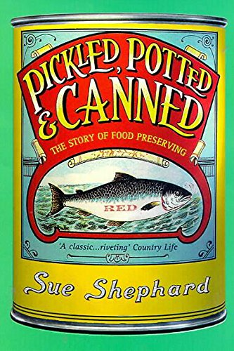 9780747262077: Pickled, Potted and Canned: The Story of Food Preserving