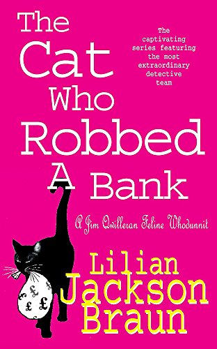 9780747262152: The Cat Who Robbed a Bank (Jim Qwilleran Feline Whodunnit)