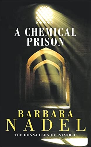 9780747262183: A Chemical Prison (UK edition of The Ottoman Cage)