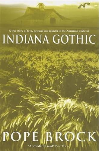 9780747262275: INDIANA GOTHIC