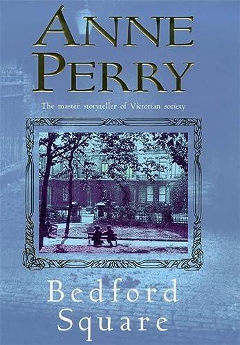 9780747262312: Bedford Square (Thomas Pitt Mystery, Book 19) (Inspector Pitt)