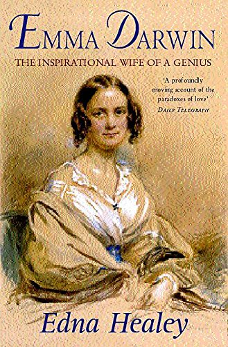 9780747262480: Emma Darwin: The Wife of an Inspirational Genius: The Inspirational Wife of a Genius