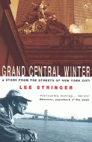 9780747262763: Grand Central Winter: A Story from the Streets of New York City